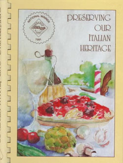 Preserving Our Italian Heritage Cookbook...over 500 traditional Italian recipes!